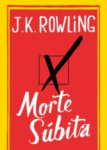 capa-de-morte-subita-traducao-do-livro-de-jk-rowling-em-sua-versao-em-portugues-1354054789526_300x420